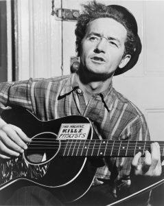 Folk-singer & Activist, Woody Guthrie [1912-1967]